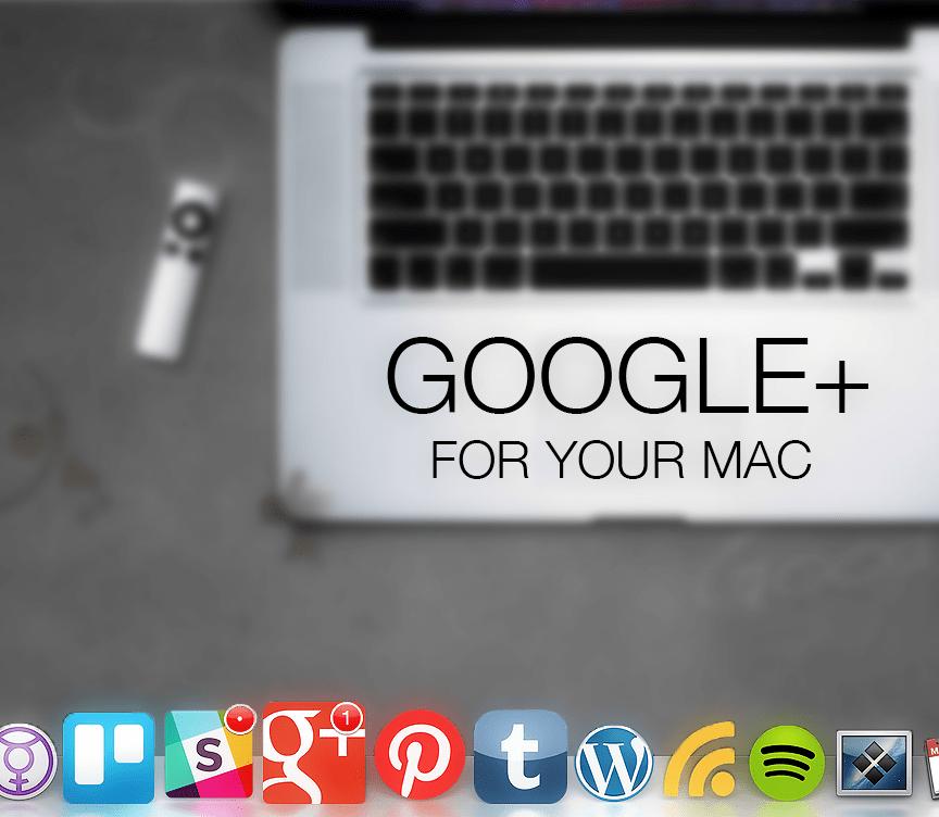 Google Plus Fluid Mac App