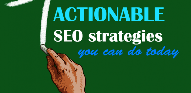 Actionable SEO Search engine optimization Strategies Tips & Techniques